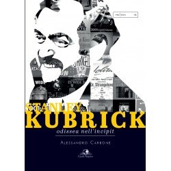 Stanley Kubrick. Odissea nell'incipit